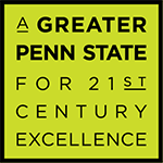 A Greater Penn State for 21st Century Excellence
